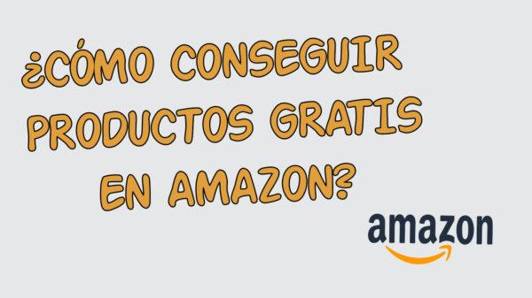 productos amazon gratis 2021